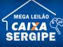 MEGA LEILÃO DA CAIXA SERGIPE - DESCONTOS DE ATÉ 80% - 06 IMÓVEIS